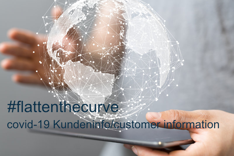 Kundeninfo zum Corona-Virus /Customer Information about the covid-19 situation